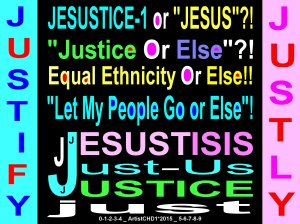 Justice-Jesus-Jesustice-1 or Else_color neg image